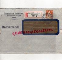 SUISSE - ZURICH- SCHWEIZERISCHE KREDITANSTALT- CREDIT SUISSE- RECOMMANDE 1939- CACHET SAINT JUNIEN - Suisse