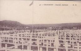 52----RARE---CHAUMONT---cimetière Américain---voir 2 Scans - Chaumont