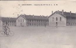 52----RARE---CHAUMONT---caserne Du 107e R. A. L.---voir 2 Scans - Chaumont
