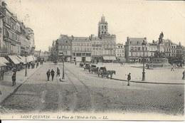 Cpa St Quentin, Place De L'hôtel De Ville - Saint Quentin