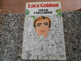Colgo L'Occasione - Luca Goldoni - Libri, Riviste, Fumetti