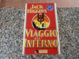 Viaggio All'Inferno - Jack Higgins - Libri, Riviste, Fumetti