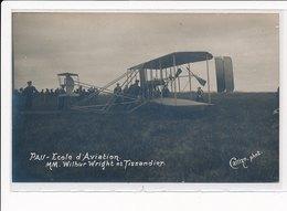 PAU : Aviation Ecole D'aviation Mm. Wilbur Wright Et Tissandier - Tres Bon Etat - Pau