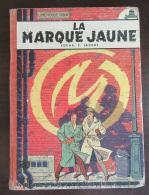 BD E. P. Jacobs - Blake Et Mortimer La Marque Jaune - Edition Originale (EO) Française 1956 - Etat Moyen - Jacobs E.P.