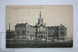 Antique Postcard Barcelona - Saint Paul Hospital - Edited Missè Hs. - Modernist Architecture Domenech I Montaner - Barcelona