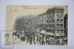 Antique Postcard Barcelona - The Ramblas - Rambla De Las Flores - Edited Hauser Y Menet - City Life Year 1905 - Barcelona
