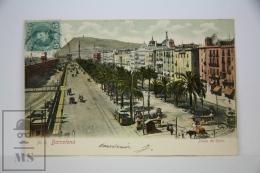 Antique Postcard Barcelona - Paseo Colon - Edited Lopez - City Life Year 1906 - Port Avenue - Horse Carriage - Barcelona