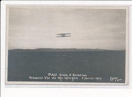 PAU : Ecole Aviation Premier Vol De Mr. Wright 3 Fevrier 1909 - Tres Bon Etat - Pau