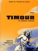 Sirius - Timour - La Colonne Ardente - Ed Kaléidoscope 1976 - Cote BDM 10 à 15 Euros - N Et B - TBE - Timour