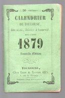 Toulouse (31 Haute Garonne) Calendrier -almanach Pour 1879 (PPP8457) - Calendars