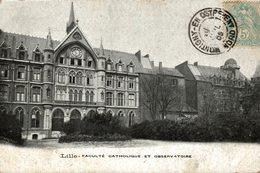 LILLE FACULTE CATHOLIQUE ET OBSERVATOIRE - Lille