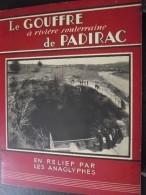 Le GOUFFRE De PADIRAC - Photographies En Relief Avec Procédé Anaglyphes - 1937 - Original - A Voir ! - Tourism