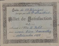 SAINTE-LIZAIGNE (Indre) - BILLET De SATISFACTION - A L'élève H PETIT - 14 Décembre 1933- Direction Mlle Maillat - A Voir - Diploma & School Reports