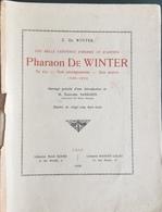 Livre De Z. De Winter - Pharaon De Winter Avec 2 Dédicaces De De Winter - Librairie Giard Et Leleu - Books, Magazines, Comics