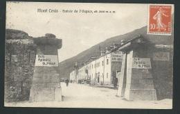 Le Mont Cenis - Entrée De L'hospice -  ALT - 2000 M  - Lak 67 - Altri Comuni
