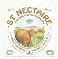 étiquette Fromage , 14 X 14 , ST NECTAIRE , P. Roudaire , 63 , Saulzet Le Froid  , Frais Fr 1.45 E - Kaas