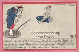 Guerre 14/18 - Carte Humoristique Allemande Signée C. H. MÜNCH - Die Beschiessung Von PARIS - Guerra 1914-18