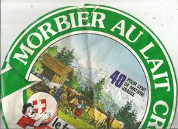 ENORME étiquette Fromage , Dia. 29.5 Cms, MORBIER AU LAIT CRU , Le Fromager Du Genevois , Frais Fr 1.95 E - Cheese