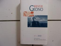 REVUE GIONO N° 4 De 2010 ( Par L'Association Des Amis De Jean Giono TBE - Books, Magazines, Comics