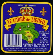 Etiquette Fromage  Le Carré De Ligueuil Fabriqué Par Unicoop - Cheese