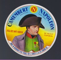 Etiquette Fromage Camembert Fabriqué En Normandie Napoléon Le Petit Caporal Export E Rowley & Cie London - Cheese