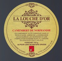 Etiquette Fromage Camembert  Normandie  La Louche D'or FLSA St Pierre S Dioves 14 - Cheese