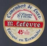 Etiquette Fromage Camembert  Normandie  M Lefèvre St Pierre La Vieille Fromagerie Du Moulin De Cresme - Cheese