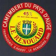Etiquette Fromage Camembert  Normandie  Le Renouard  Fromagerie G Hardy Le Renouard Orne Prix D'honneur 1936-37 - Cheese