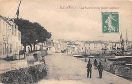¤¤  -  ILE D'YEU   -  La Mairie Et La Place Lapilaye  -   ¤¤ - Ile D'Yeu