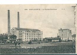 SAINT - DIZIER  ( 52 )  Vue  Sur  La  Centrale  Electrique  En  1917 - Saint Dizier