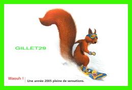 ADVERTISING - PUBLICITÉ - CAISSE D'ÉPARGNE - BONNE ANNÉE 2005 -  WAOUH ! - - Publicité