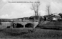 CPA - VILLARS-SAINT-MARCELLIN (52) - Aspect Du Pont à L'entrée Du Village En 1913 - France