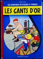 """Pierre Lacroix - Les Aventures De Placide Et Pomalo - """" Les Gants D'or """" - Éditions ALBON - ( EO 1960 ) . - Bücher, Zeitschriften, Comics"""