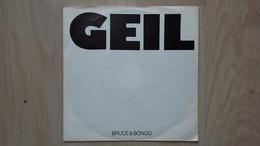 Bruce&Bongo - Geil - Das One-Hit-Wonder Der 80er Auf Vinyl-Single - Disco, Pop