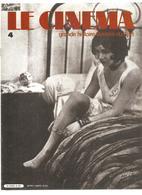 Le Cinéma Revue N°4 De 1982 L'âge D'or Du Cinéma Français Ed. Atlas Le Cinéma Grande Histoire Illustrée Du 7 ème Art - Cinema