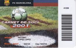 CARNET DE SOCIO DE FUTBOL CLUB BARCELONA AÑO 2001 ANUAL (FOOTBALL) BARÇA (LA CAIXA) - Unclassified