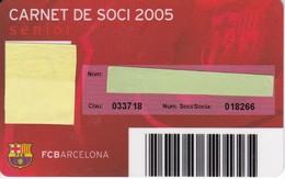CARNET DE SOCIO DE FUTBOL CLUB BARCELONA TEMPORADA 2005 -BARÇA (CAIXA-COCA-COLA-NIKE-TELEFONICA - Unclassified