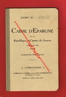 1 Livret CAISSE D'EPARGNE De La République Et Canton De GENEVE De 1932 - Books, Magazines, Comics