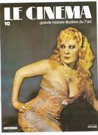 Le Cinéma Revue N°1 De 1982  Cinéma Et Censure Ed. Atlas Le Cinéma Grande Histoire Illustrée Du 7 ème Art - Cinema