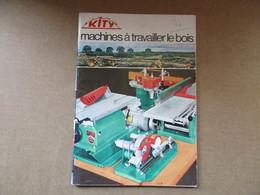 Kity / Machines à Travailler Le Bois / Catalogue - Books, Magazines, Comics