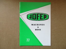 Jofer / Machines Bois / Catalogue - Books, Magazines, Comics
