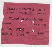 ^ OLDA VALLE TALEGGIO LOCATELLI S.SAN GIOVANNI BIANCO VEDESETA  BERGAMO BIGLIETTO BUS CON MARCA DA BOLLO 93 - Bus