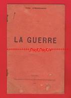 1 Plaquette De Poèmes  De 8 Pages LA GUERRE Par Victor LEMARCHAND De 1914 - Poetry