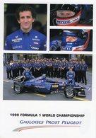 Formula 1 World Championship 1999  -  Equipe Gauloises Prost Peugeot  -  Alain Prost  - Carte Postale - Grand Prix / F1