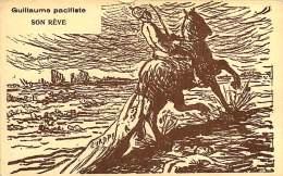 250418A - MILITARIA GUERRE 1914 18 - GUILLAUME Pacifiste Son Rêve LUCE Satire Politique - Guerre 1914-18