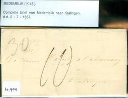 HANDGESCHREVEN BRIEF Uit 1857 Gelopen Van MEDEMBLIK Naar KRALINGEN (10.904) - Periode 1852-1890 (Willem III)