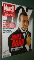 PARIS MATCH / HISTORIA Spécial JAMES BOND - Comme Neuf - Cinema