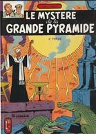 Black Et Mortimer  LE MYSTERE DE LA PYRAMIDE  Ep Jacobs  EDIT/  1982  (TTB état 390  Gr) - Blake Et Mortimer