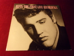 ELVIS  PRESLEY   °  THE FIRST LIVE RECORDINGS - Vinyl Records