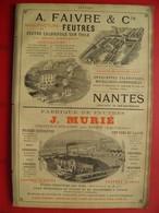 PUB 1901 - Feutres A. Faivre Nantes; J. Murié Chatenay-sur-Loire; Ferronnerie L. Martinet Charleville 08 - Publicités